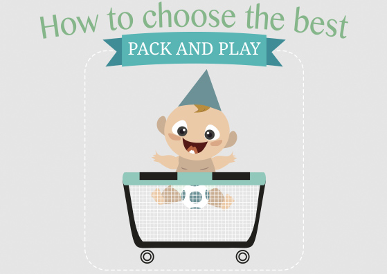 How to choose the best pack and play