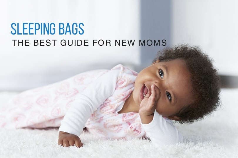 Best Baby Sleep Sack: The Best Guide For New Moms